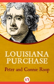 Louisiana Purchase ebook by Peter Roop,Connie Roop