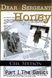 Dear Sergeant Honey ebook by Ceil Stetson