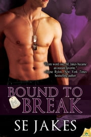 Bound to Break ebook by SE Jakes