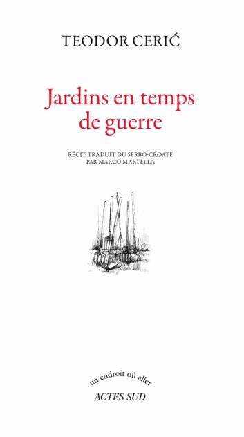 Jardins en temps de guerre ebook by Teodor Ceric