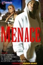 Menace ebook by Crystal Lacey Winslow, Mark Anthony, Erick S. Gray