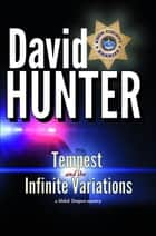 Tempest and the Infinite Variations - a Shiloh Tempest novel - the prequel ebook by David Hunter