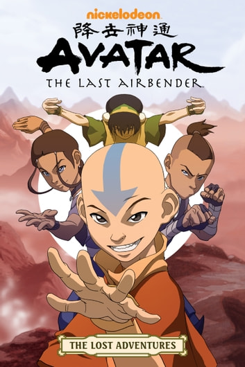 Avatar: The Last Airbender - The Lost Adventures eBook by Various