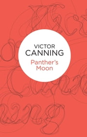 Panthers' Moon ebook by Victor Canning