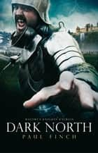 Dark North ebook by Paul Finch