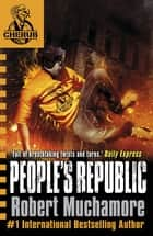 CHERUB: People's Republic - Book 13 ebook by Robert Muchamore