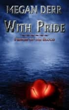 With Pride ebook by Megan Derr