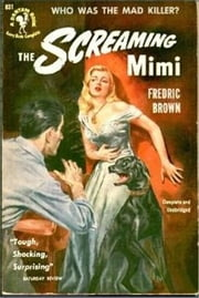 The Screaming Mimi ebook by Frederic Brown