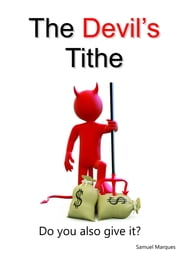 The Devil's tithe ebook by Samuel Marques