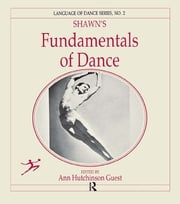 Shawn's Fundamentals of Dance ebook by