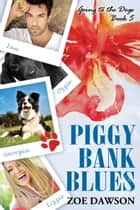 Piggy Bank Blues ebook by Zoe Dawson