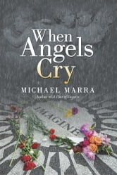When Angels Cry ebook by Michael Marra