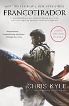 Francotirador (American Sniper - Spanish Edition) ebook by Chris Kyle,Scott McEwen,Jim DeFelice