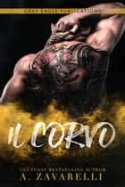 Il Corvo eBook by A. Zavarelli