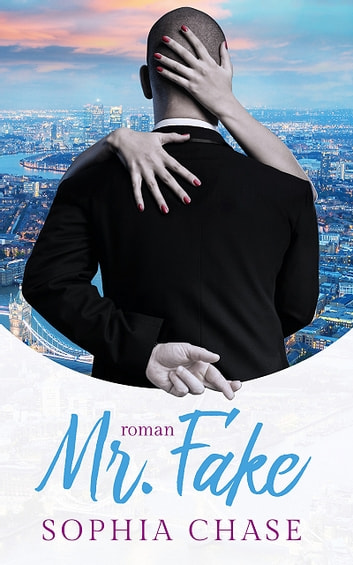Mr. Fake ebook by Sophia Chase