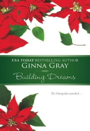 Building Dreams ebook by Ginna Gray