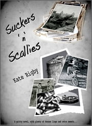 Suckers n Scallies ebook by Kate Rigby
