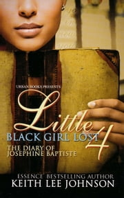 Little Black Girl Lost 4 ebook by Keith Lee Johnson
