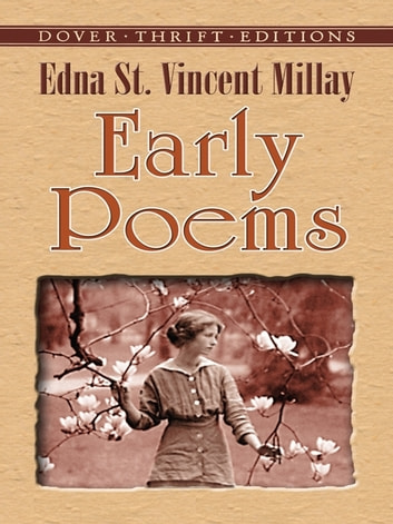 the early literary works of edna st vincent millay