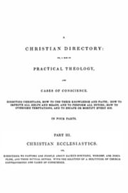 A Christian Directory (Part 3 of 4) ebook by Richard Baxter