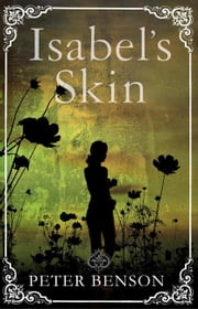 Isabel's Skin ebook by Peter Benson