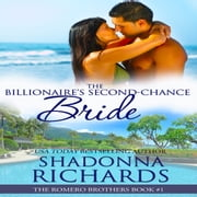 Billionaire's Second-Chance Bride, The audiobook by Shadonna Richards