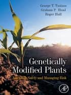 Genetically Modified Plants ebook by Roger Hull,G. T. Tzotzos,Graham Head