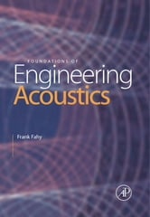 Foundations of Engineering Acoustics ebook by Frank J. Fahy