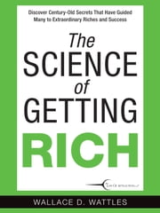 The Science of Getting Rich ebook by Wallace D. Wattles,Katherine Hurst,Katherine Hurst