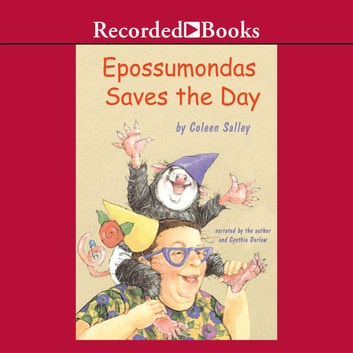 Epossumondas Saves the Day audiobook by Coleen Salley