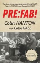 Pre:Fab! ebook by Colin Hanton, Colin Hall