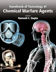 Handbook of Toxicology of Chemical Warfare Agents ebook by Ramesh C. Gupta