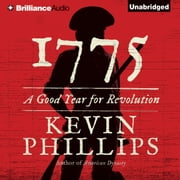 1775 - A Good Year for Revolution audiobook by Kevin Phillips