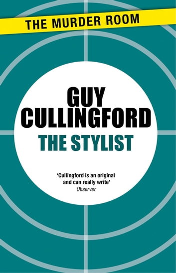 The Stylist ebook by Guy Cullingford