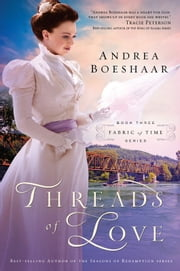 Threads of Love ebook by Andrea Boeshaar