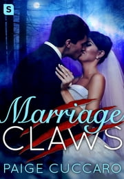 Marriage Claws ebook by Paige Cuccaro