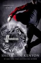 Illusion ebook by Sherrilyn Kenyon