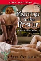 Masters to the Rescue ebook by Clair de Lune