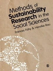 Methods of Sustainability Research in the Social Sciences ebook by Frances Fahy,Dr Henrike Rau