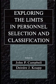 Exploring the Limits in Personnel Selection and Classification ebook by John P. Campbell,Deirdre J. Knapp
