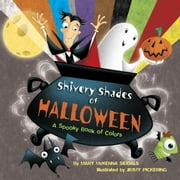 Shivery Shades of Halloween ebook by Mary McKenna Siddals,Jimmy Pickering