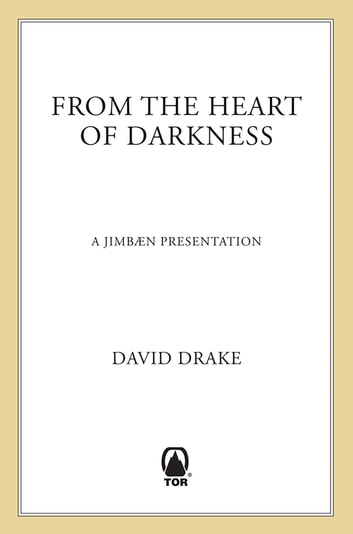 From the Heart of Darkness ebook by David Drake