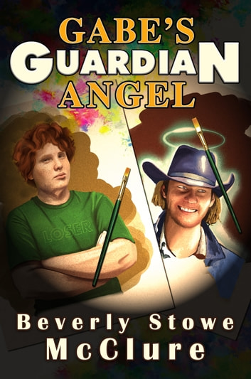 Gabe's Guardian Angel ebook by Beverly Stowe McClure