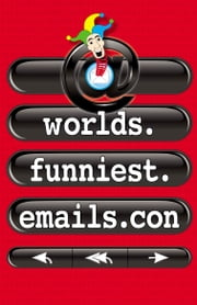 Worlds.Funniest.Emails.con ebook by Hodder Moa