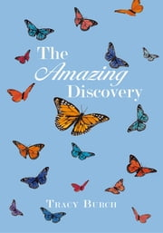 The Amazing Discovery ebook by Tracy Burch