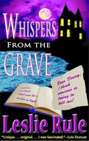 Whispers from the Grave ebook by Leslie Rule
