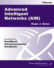 Advanced Intelligent Networks ebook by Bates, Regis Sbudd J.