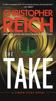 The Take ebook by Christopher Reich
