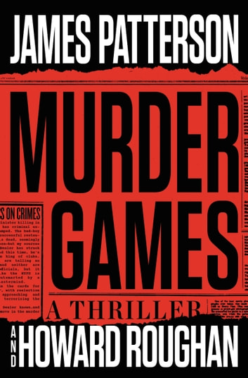 Murder Games ebook by James Patterson,Howard Roughan