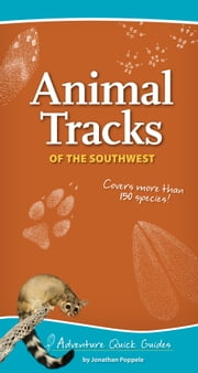 Animal Tracks of the Southwest ebook by Jonathan Poppele